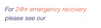 For 24hr emergency recovery please see our contact page